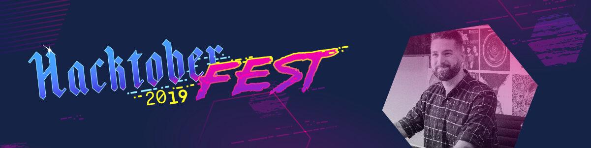 Hacktoberfest 2019 banner - Joe P's contribution.