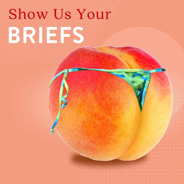 Show us your briefs