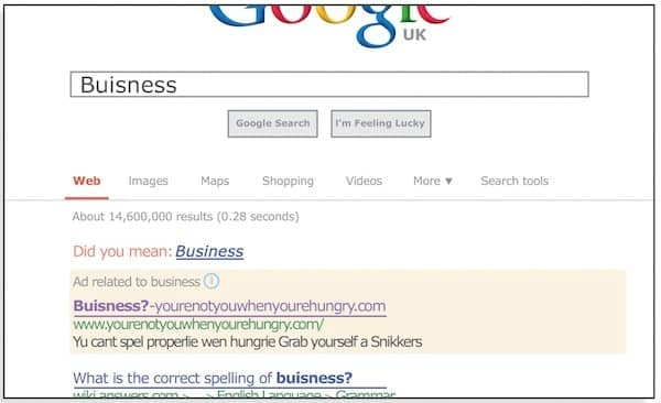 Screenshot of google advert for snickers when user spelt business wrong saying you're not you when you're hungry