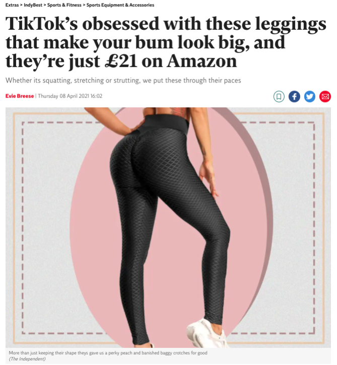 A screenshot of a news story with the headline: TikTok's obsessed with these leggings that make your bum look big, and they're just £21 on Amazon.